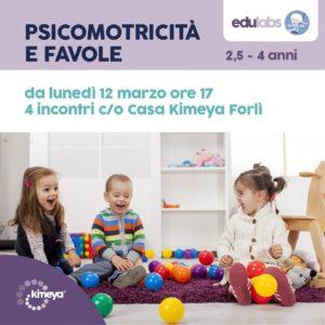 Psicomotricità e favole (2,5-4 anni) @ Casa Kimeya Forlì (c/o Fabula Giochi e Storie) | Forlì | Emilia-Romagna | Italia